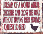 CHICKENS CROSS THE ROAD METAL SIGN  RETRO VINTAGE STYLE wall art,  garage, shed