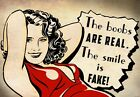 FV32 Vintage Style The Boobs Are Real, Smile Is Fake Funny Poster Print A2/A3/A4