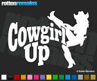 "Cowgirl Up Decal 6""x4.2"" Rodeo Girl Country Western Vinyl Car Truck Sticker ZU1"