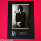 BOB DYLAN No1 Autograph Mounted Photo REPRO QUALITY PRINT A4 319