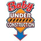 New BABY UNDER CONSTRUCTION T-Shirts 10 to 16 WHITE