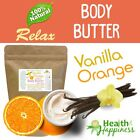 earthbody VANILLA ORANGE RELAX BODY BUTTER ~ 100% PURE ~ NATURAL ~ ORGANIC .