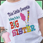 THIS LITTLE SWEETIE IS GOING TO BE A BIG SISTER SHIRT CANDY CANDYLAND WITH NAME