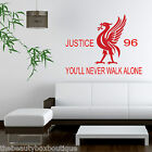 Liverpool Justice 96 Never Walk Alone Vinyl Wall Art Decal Stencil Sticker Large