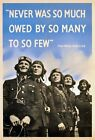 WB62 Vintage Never So Much Owed To So Few WW2 World War Poster Print A2/A3/A4
