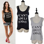 I can't Adult Today Printing Blouse Crew Neck Sleeveless Top Tank Vest Women