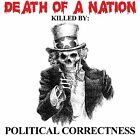 Anti Obama DEATH OF A NATION POLITICAL CORRECTNESS  Conservative Political Shirt
