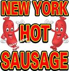New York Hot Sausage DECAL (CHOOSE YOUR SIZE) Food Sign Restaurant Concession