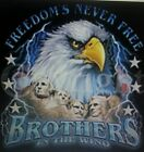 FREEDOM'S NEVER FREE BROTHERS IN THE WIND T-SHIRT BIKER USA EAGLE HAWG AMERICAN