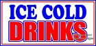 Choose Your Size) Ice Cold Drinks DECAL Food Truck Vinyl Sign Concession