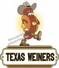 Texas Weiners DECAL (CHOOSE YOUR SIZE) Hot Dogs Food Sign Restaurant Concession