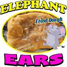 Elephant Ears DECAL (Choose Your Size) Food Truck Sign Restaurant Concession