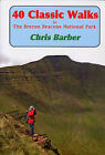 40 Classic Walks in Brecon Beacons National Park