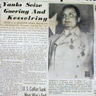 1945 WW II headline newspaper NAZI leader HERMANN GOERING CAPTURED by THE ALLIES