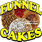Funnel Cakes DECAL (Choose Your Size) Food Truck Concession Vinyl Sign Sticker