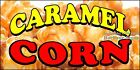 Choose Your Size) Caramel Corn DECAL Food Truck Vinyl Sign Concession