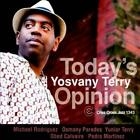YOSVANY TERRY - TODAY'S OPINION USED - VERY GOOD CD