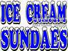 Ice Cream Sundaes DECAL (Choose Your Size) Vinyl Lettering Food Truck Concession