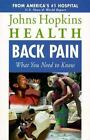 Back Pain: What You Need to Know (John Hopkins Health)