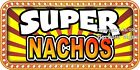 (CHOOSE YOUR SIZE) Super Nachos DECAL Concession Food Truck Vinyl Sticker