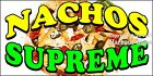 (CHOOSE YOUR SIZE) Nachos Supreme DECAL Concession Food Truck Vinyl Sticker