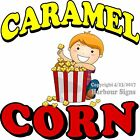 Caramel Corn DECAL (Choose Your Size) Food Truck Sign Restaurant Concession