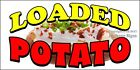 Choose Your Size) Loaded Potato DECAL Food Truck Vinyl Sign Concession