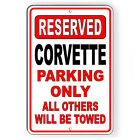 Corvette Parking Only All Others Will Be Towed Metal Sign Or Decal 7 SIZES SC007 $35.89 USD on eBay