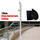 110cm Glass Balustrade Railing Posts Stainless Steel High Grade Fencing Clamps