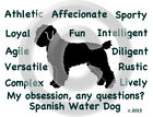 Spanish Water Dog My Obsession, Any Questions? T-shirt ,LS, or Sweatshirt