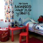 No More Monkeys Jumpin On The Bed Vinyl Wall Decal Stickers Letters Room Decor