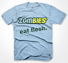 Mens Funny-Jokes-Slogans Tshirts-Zombies Eat Flesh-T-Shirt Various Sizes