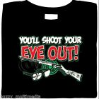 A Christmas Story - You'll Shoot Your Eyes Out Shirt, bb gun, funny X-Mas