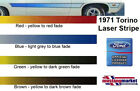 71 1971 Torino laser lazer Stripe Stripes RED BROWN BLUE OR GREEN REFLECTIVE NEW