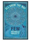 Gloss Black Framed All Know the Way Few Actually Walk It Maxi Poster 61x91.5cm