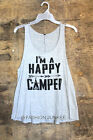 GREY TANK TOP I'M A HAPPY CAMPER Sleeveless Graphic Shirt Camping NEW S M L