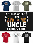 THIS IS WHAT AN AWESOME UNCLE LOOKS LIKE, FUNNY T-SHIRT,  Small to 5XL