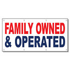 Family Owned & Operated Red Blue 13 Oz Vinyl Banner Sign With Grommets