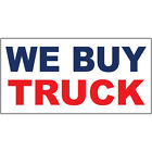 auto car buy - We Buy Truck Blue Red Auto Car Repair Shop DECAL STICKER Retail Store Sign
