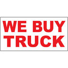auto car buy - We Buy Truck Red Auto Car Repair Shop DECAL STICKER Retail Store Sign