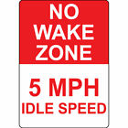 No-Wake-Zone-5-Mph-Idle-Speed-Aluminum-METAL-Sign