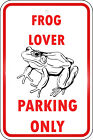 Frog Parking Only Aluminum METAL Sign $21.99 USD