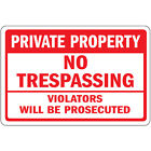 Private Property No Trespassing Violators Will Be Prosecuted Metal Sign $21.99 USD on eBay