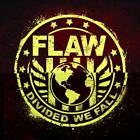 FLAW - DIVIDED WE FALL NEW CD