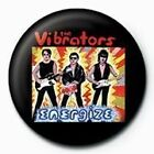 The Vibrators Energise Badge