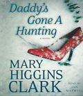 Audio book - Daddy's Gone A Hunting by Mary Higgins Clark   -   CD