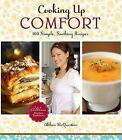 Cooking Up Comfort by Althea Mcquestion * Hardcover with Dust Jacket