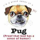 Pug Funny T Shirt 7 X Large to 14 X Large Pick Your Size