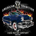 American Tradition Ford Since 1903 T Shirt Pick Size 7 X Large to 14X Large903