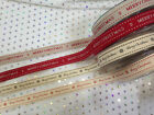 Berisfords Festive ribbons - MERRY CHRISTMAS 2 designs & various lengths - 15mm